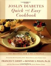 The Joslin Diabetes Quick and Easy Cookbook: 200 Recipes for 1 to 4 People 2504118