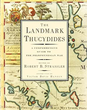 The Landmark Thucydides: A Comprehensive Guide to the Peloponnesian War 9780684827902