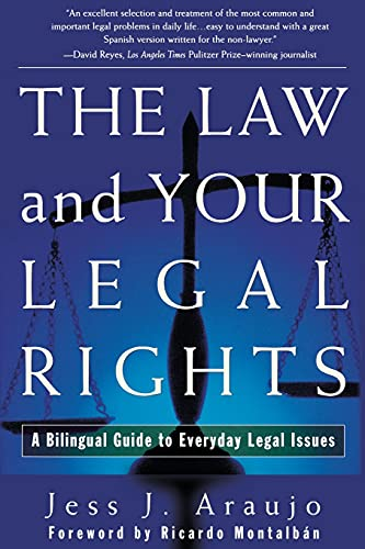 The Law and Your Legal Rights/A Ley y Sus Derechos Legales: A Bilingual Guide to Everyday Legal Issues/Un Manual Bilingue Para Asuntos Legales Cotidia 9780684839707