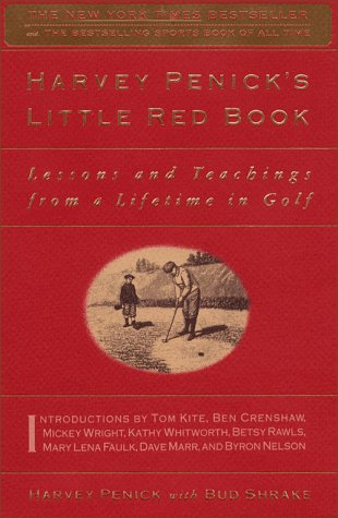 The Little Red Book: Lessons and Teachings from a Lifetime in Golf 9780684859248