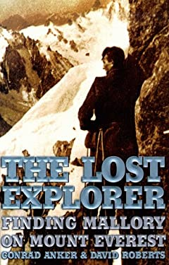 The Lost Explorer: Finding Mallory on Mount Everest 9780684871516