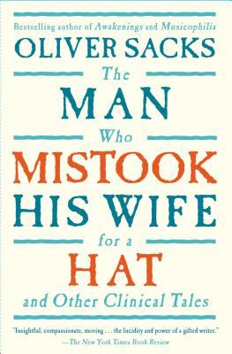 The Man Who Mistook His Wife for a Hat: And Other Clinical Tales 9780684853949