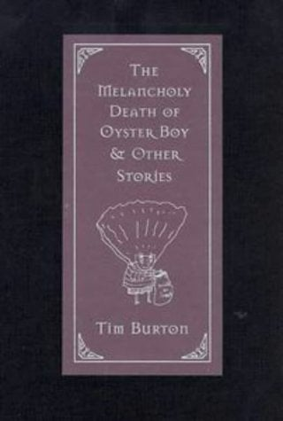 The Melancholy Death of Oyster Boy & Other Stories 9780688156817