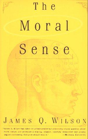 The Moral Sense 9780684833323