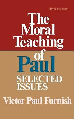 The Moral Teaching of Paul 9780687271818