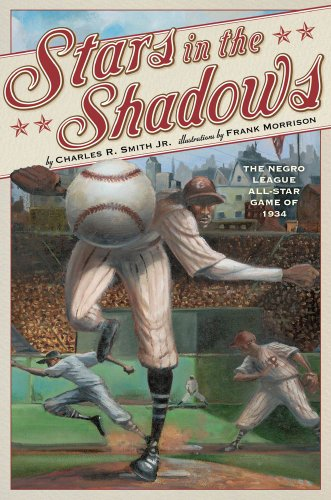 Stars in the Shadows: The Negro League All-Star Game of 1934 9780689866388