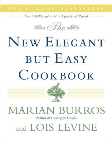 The New Elegant But Easy Cookbook 9780684853093