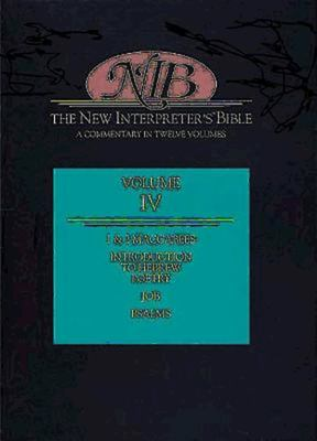 New Interpreter's Bible Volume IV: Introduction to Hebrew Poetry, Job, Psalms, 1 & 2 Maccabees 9780687278176