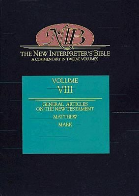 New Interpreter's Bible Volume VIII: New Testament Articles, Matthew, Mark 9780687278213