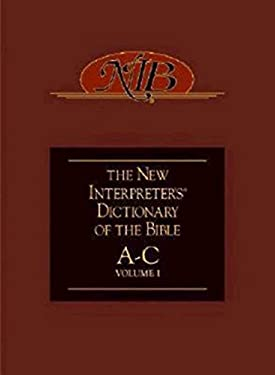 The New Interpreter's Dictionary of the Bible Volume One: A-C 9780687054275