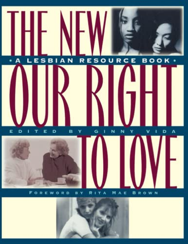 The New Our Right to Love: A Lesbian Resource Book 9780684806822