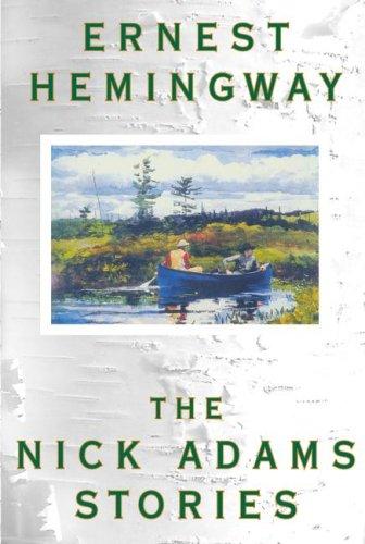 The Nick Adams Stories 9780684169408