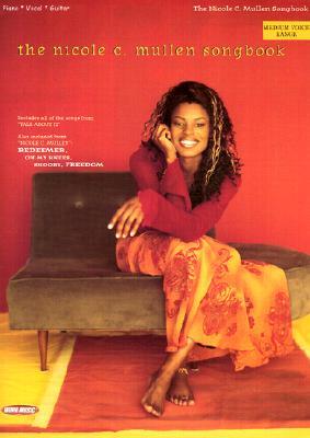 The Nicole C. Mullen Songbook