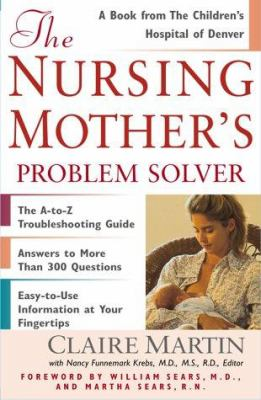 The Nursing Mother's Problem Solver 9780684857848