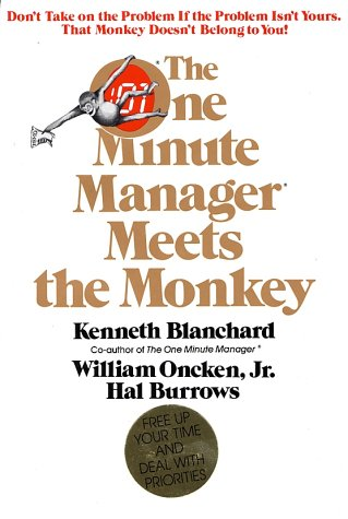 The One Minute Manager Meets the Monkey 9780688067670