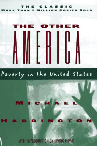 The Other America: Poverty in the United States 9780684826783