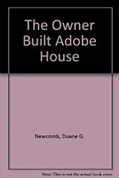The Owner-Built Adobe House 2499535