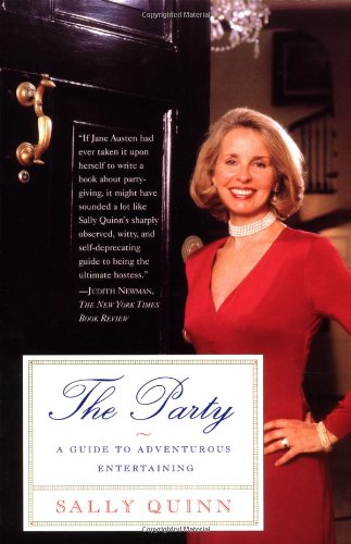 The Party: A Guide to Adventurous Entertaining 9780684849607