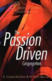 The Passion Driven Congregation
