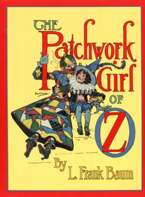 The Patchwork Girl of Oz 9780688133542