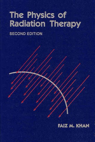 The Physics of Radiation Therapy 9780683045024