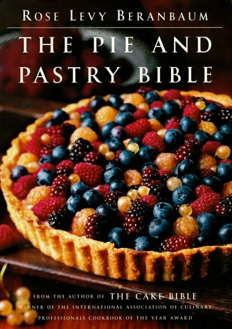 The Pie and Pastry Bible 9780684813486
