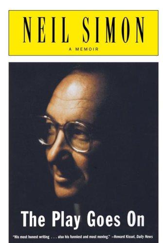 The Play Goes on: A Memoir 9780684869803