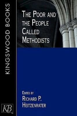 The Poor and the People Called Methodists 9780687051557