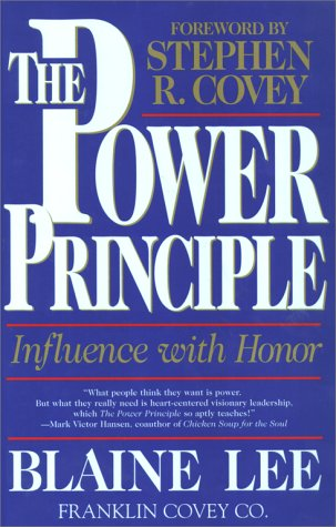 The Power Principle: Influence with Honor 9780684846163