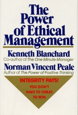 The Power of Ethical Management 9780688070625