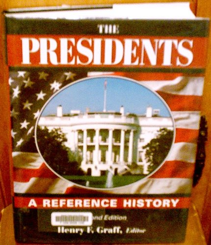 The Presidents: A Reference History 9780684804712