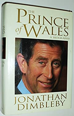 The Prince of Wales: A Biography