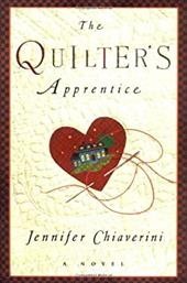 The Quilter's Apprentice - Chiaverini, Jennifer
