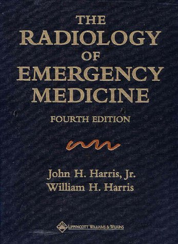 The Radiology of Emergency Medicine 9780683306798