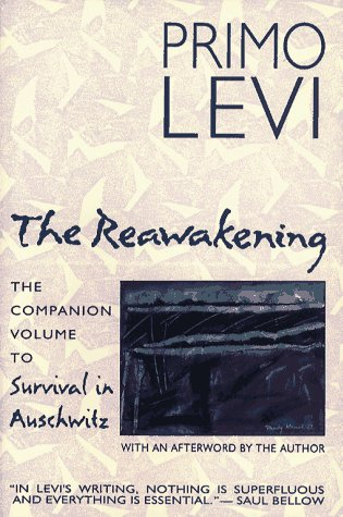 The Reawakening: The Companion Volume to Survival in Auschwitz 9780684826356