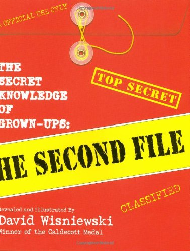 The Secret Knowledge of Grown-Ups: The Second File 9780688178543