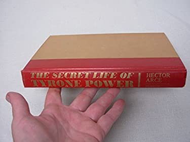 The Secret Life of Tyrone Power
