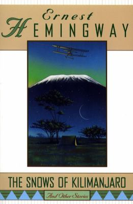 The Snows of Kilimanjaro and Other Stories 9780684804446