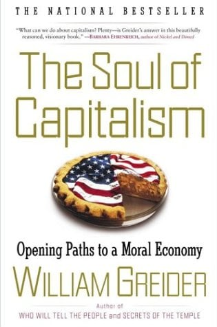 The Soul of Capitalism: Opening Paths to a Moral Economy 9780684862200