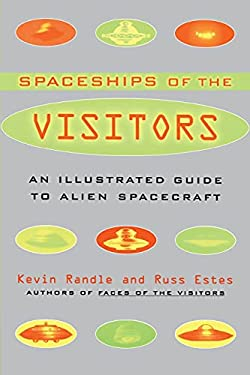 The Spaceships of the Visitors: An Illustrated Guide to Alien Spacecraft 9780684857398