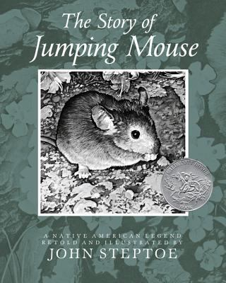 The Story of Jumping Mouse: A Native American Legend 9780688087401