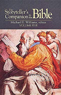 The Storyteller's Companion to the Bible Volume 5 Old Testament Wisdom 9780687396757