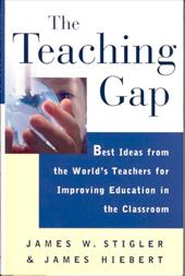 The Teaching Gap: Best Ideas from the World's Teachers for Improving Education in the Classroom 2505024