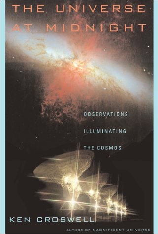 The Universe at Midnight: Observations Illuminating the Cosmos 9780684859316