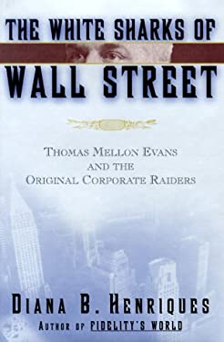 The White Sharks of Wall Street 9780684833996