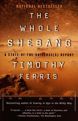 The Whole Shebang: A State-Of-The-Universe(s) Report 9780684838618