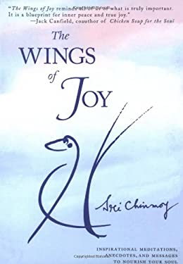 The Wings of Joy: Finding Your Path to Inner Peace 9780684822426
