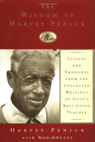 The Wisdom of Harvey Penick 9780684845081