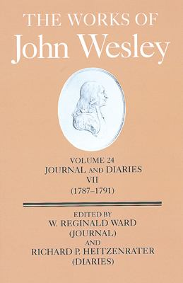 The Works of John Wesley Volume 24: Journal and Diaries VII (1787-1791) 9780687033492
