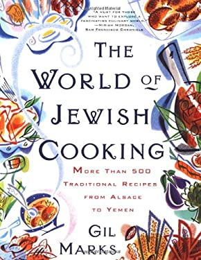 The World of Jewish Cooking: More Than 400 Delectable Recipes from Jewish Communities 9780684835594